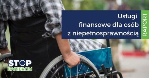 Sytuacja osób z niepełnosprawnością na rynku usług finansowych
